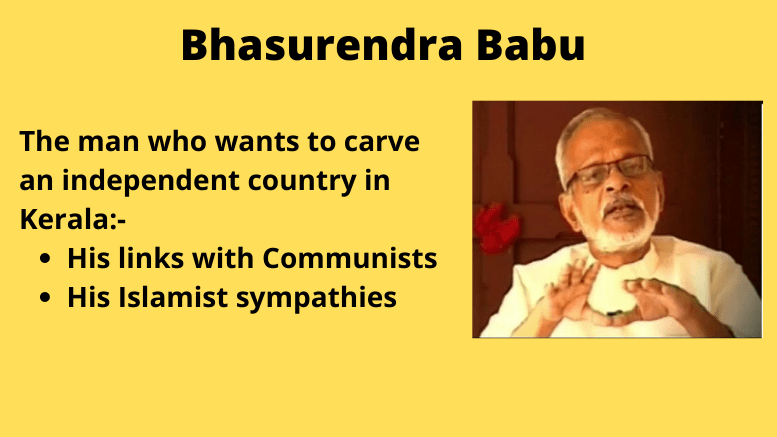 Bhasurendra Babu dreams an independent country in Kerala