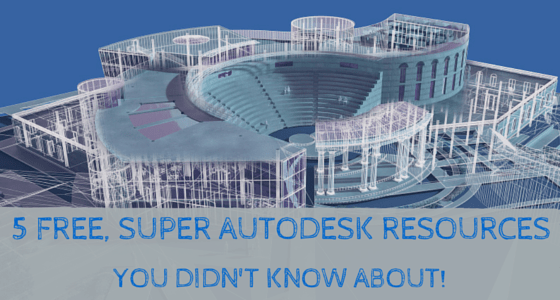 5 Free Super Autodesk Development Resources