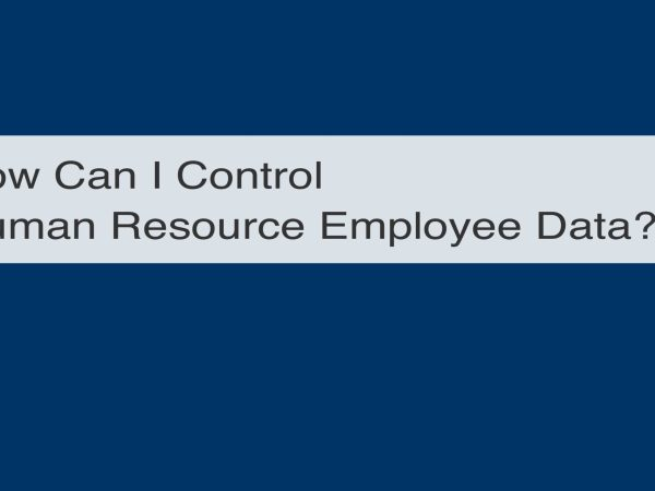 <h1>How to Control Human Resource Employee Data</h1>