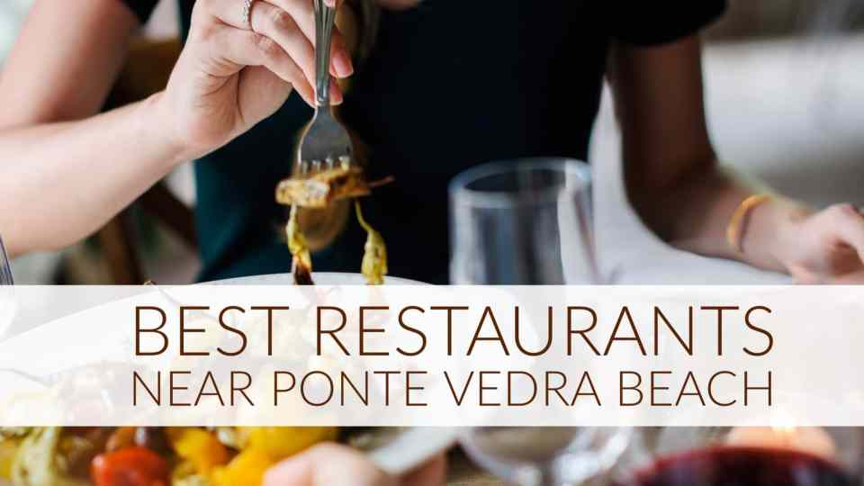 Best resaurants in ponte vedra beach blog header