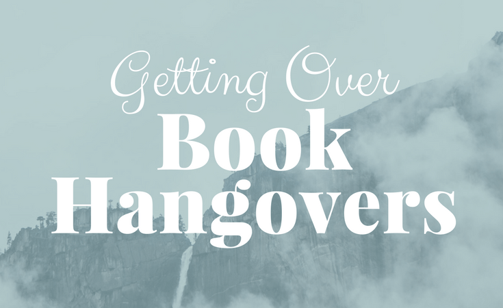 A Bookworm's Guide to Dealing with a Book Hangover