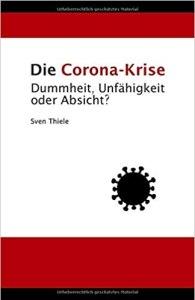 Die Corona Krise