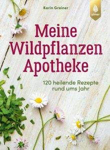 Wildpflanzen-Apotheke