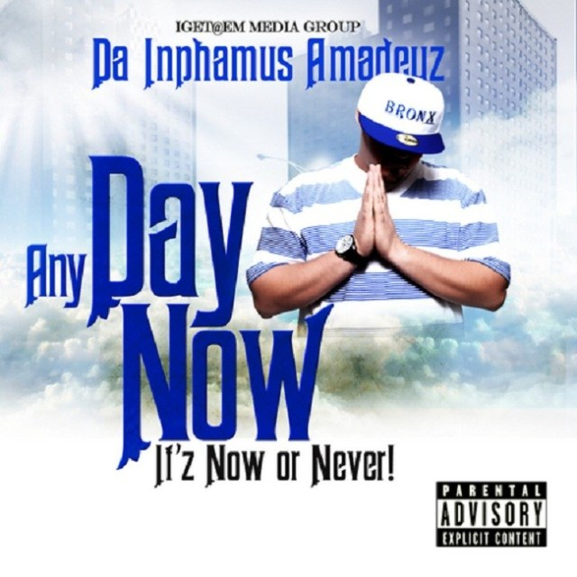 Any Day Now (It'z Now or Never)