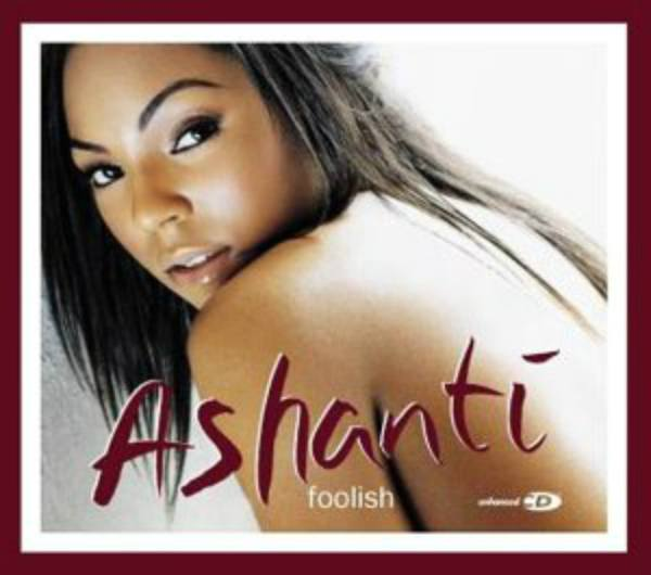 """Songs and Videos Inspired by The Notorious B.I.G.: Ashanti – """"Foolish"""""""