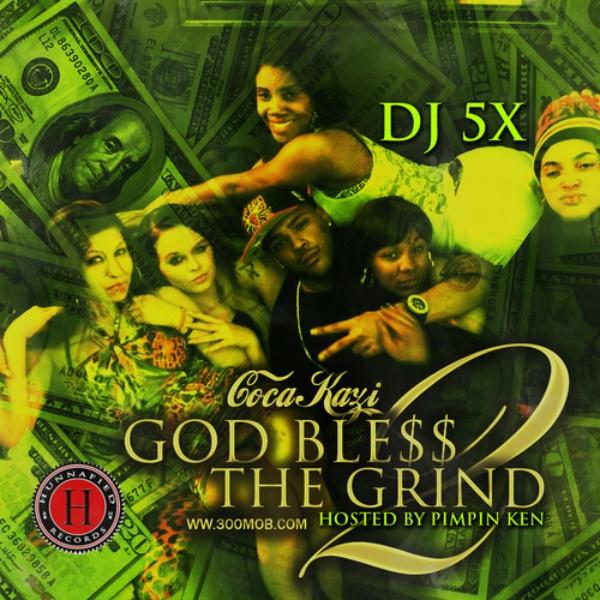 God Ble$$ the Grind 2