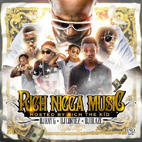 Rich Nigga Music