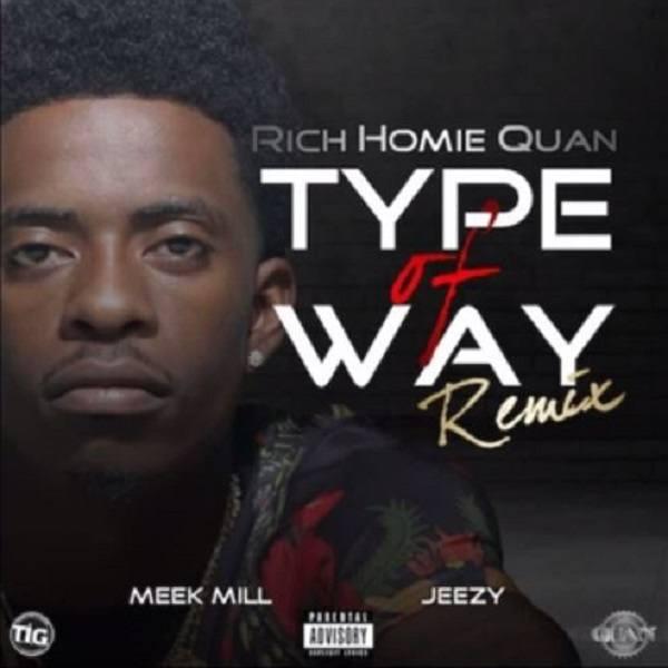 Type of Way remix