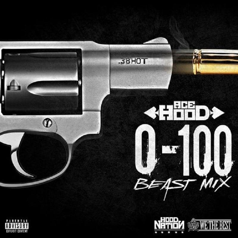 0 to 100 Ace Hood