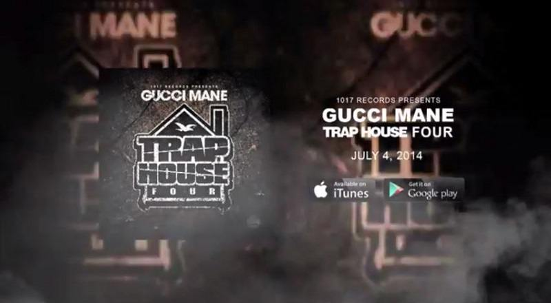 Tagged Gucci Mane Trap House 4