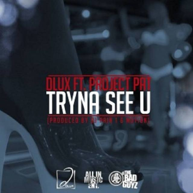 Tryna See U