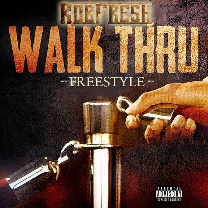 Walk Thru Rob Fresh