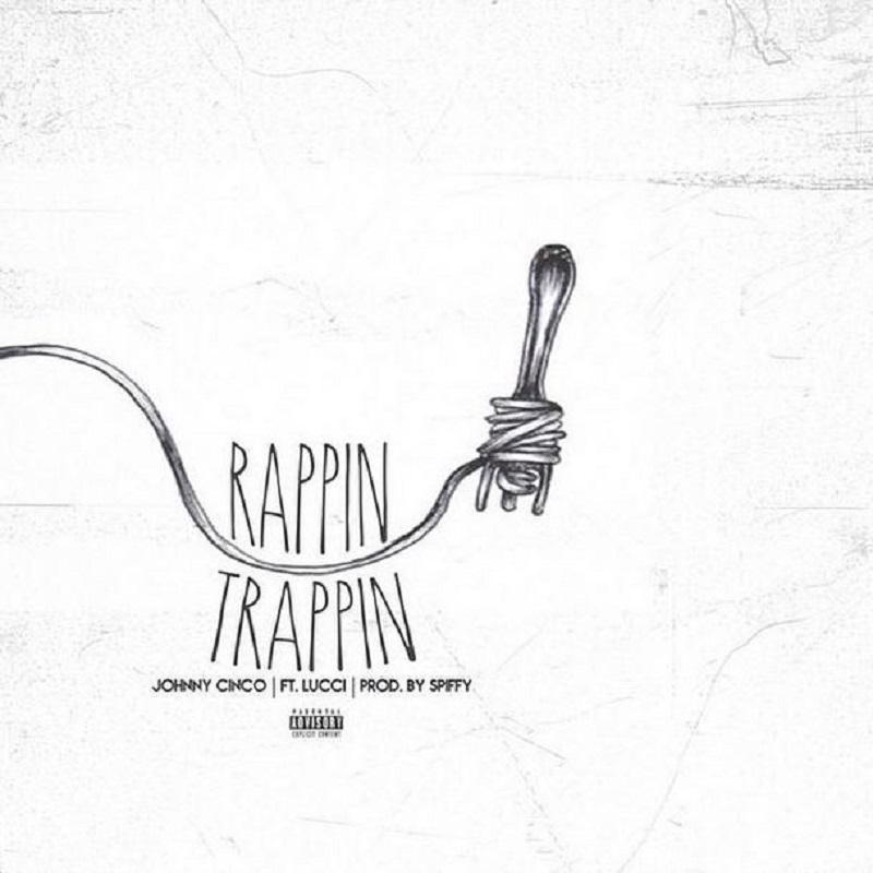 Rappin & Trappin
