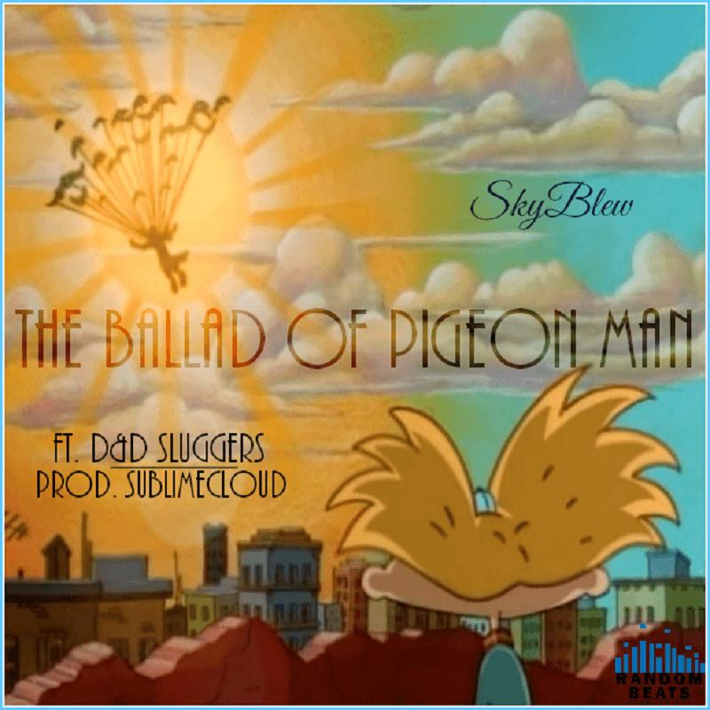 The Ballad of Pigeon Man