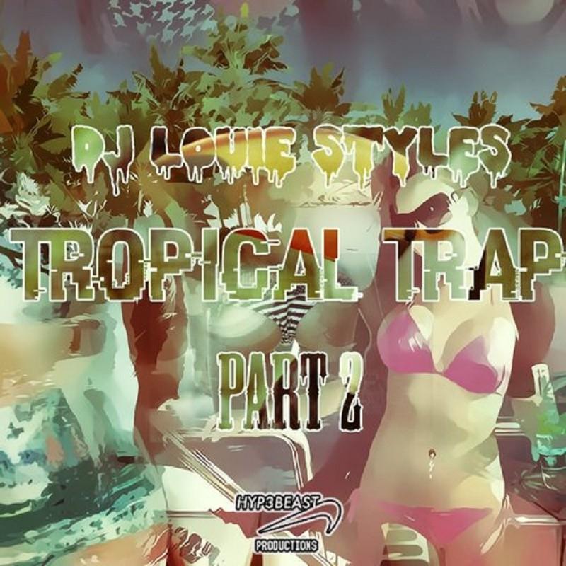 Tropical Trap Vol. 2