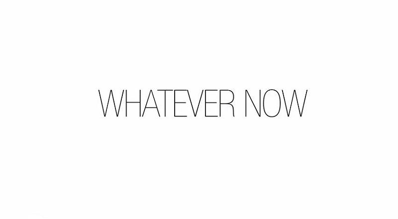 Whatevernowvid