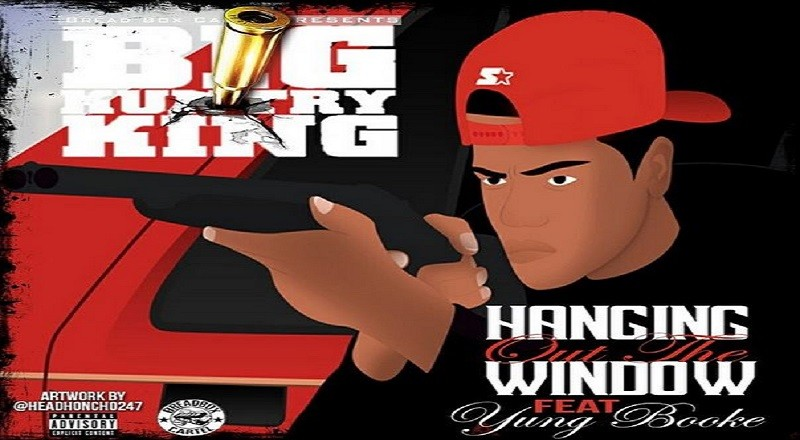 """Big Kuntry King ft. Yung Booke – """"Hangin' Out The Window"""""""