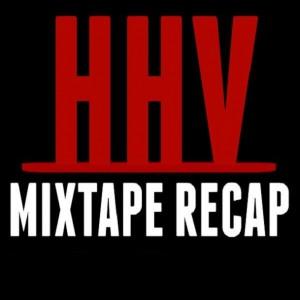 HHV Mixtape Recap
