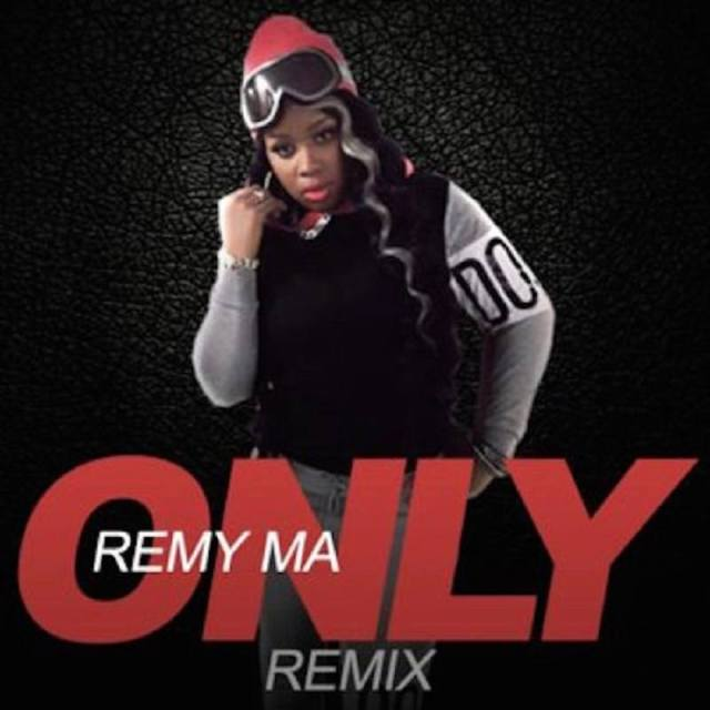 Only Remy Ma