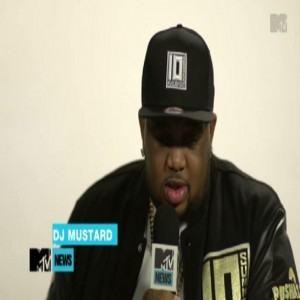 DJ Mustard MTV