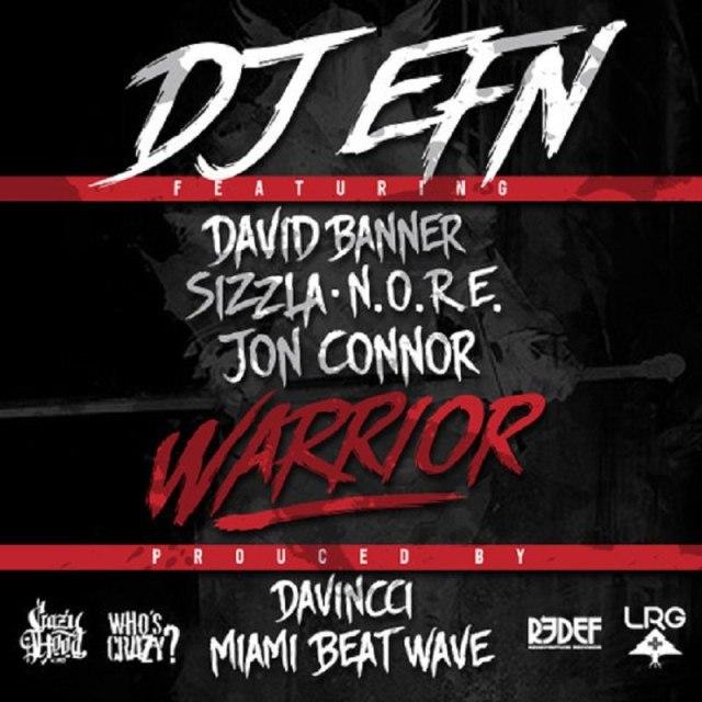 Warrior DJ EFN