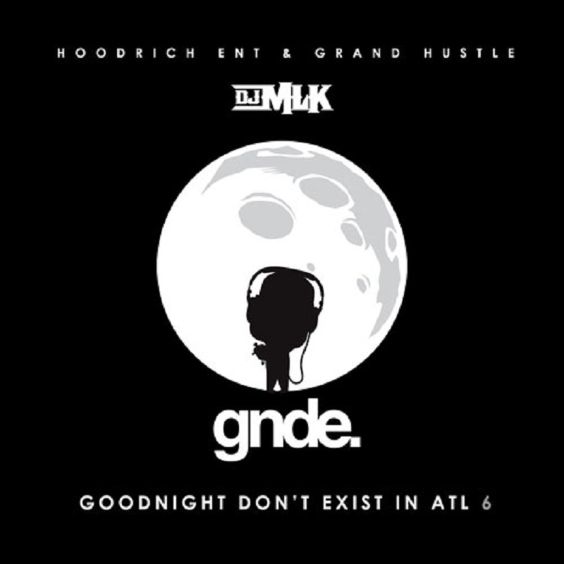 Goodnight Don't Exist In ATL 6