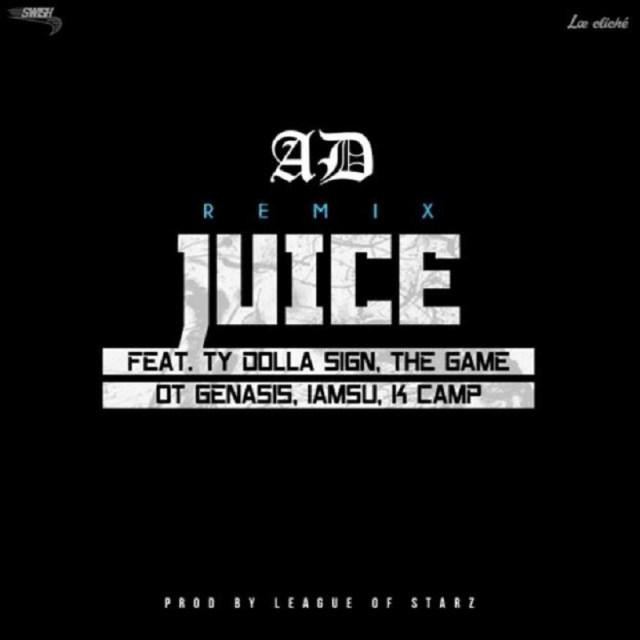 Juice AD official remix