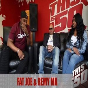 Fat Joe Remy Ma ThisIs50