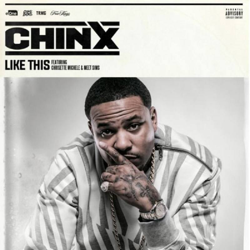 Like This Chinx