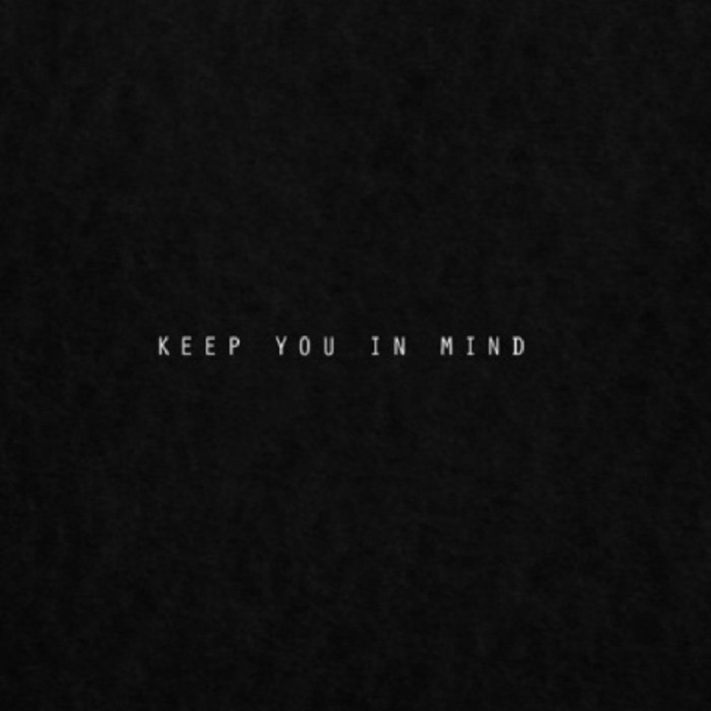 keep-you-in-mind