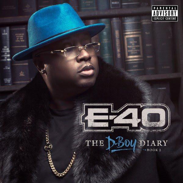 E-40 D-Boy Diary 2