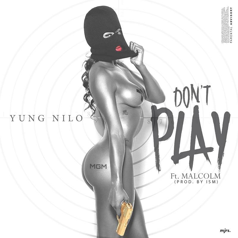 dont-play-yung-nilo