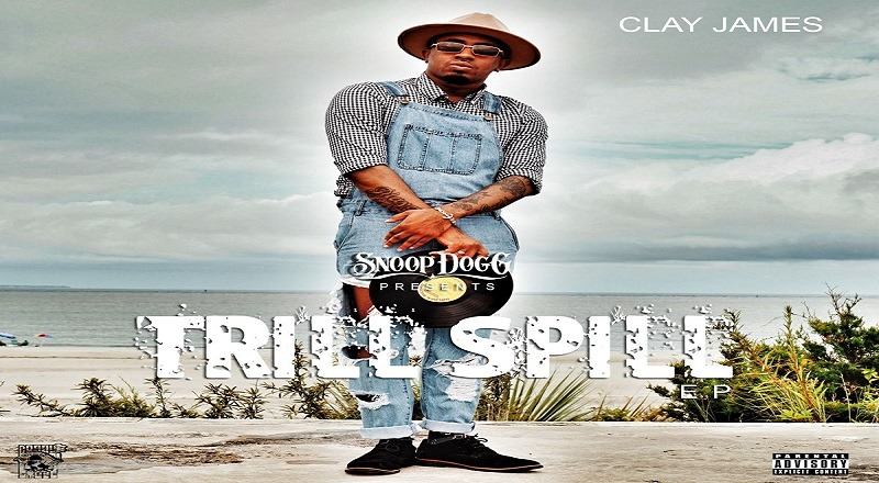 """Mixtape Download: Clay James – """"Trill Spill"""""""