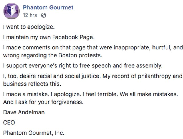 "David ""Dave"" Andelman, of Phantom Gourmet, in Boston, has incredible disdain for the protesters in the city. Taking to Facebook, he said he stands with Drew Brees, mocked people for taking the knee, and called people who support the protesters ""pathetic."" Since then, he has issued an apology for his statements."