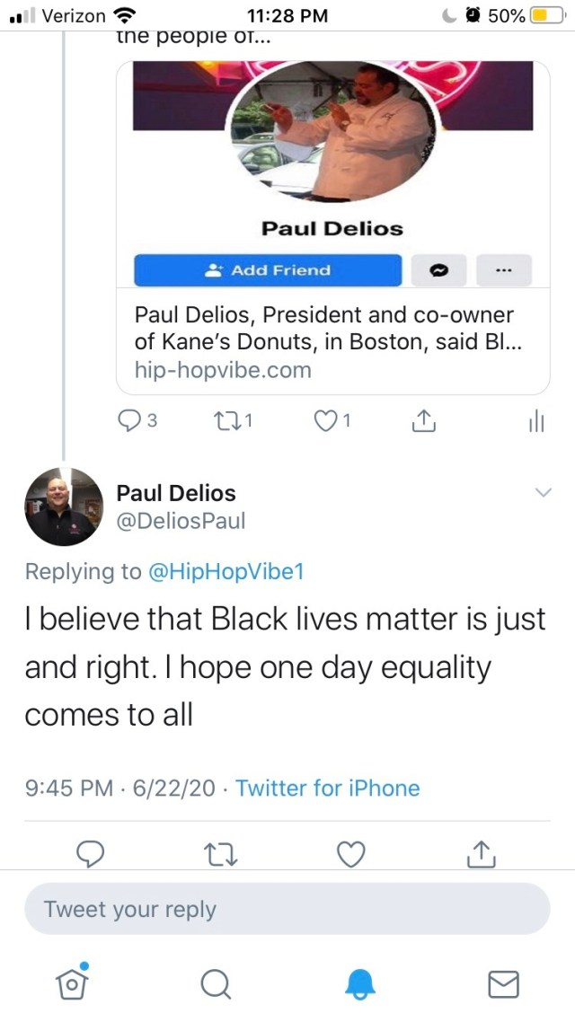 "Paul Delios, the president and co-owner of Kane's Donuts, in Boston, has come under fire. On Facebook, he went on an anti-Black Lives Matter rant, and people have boycotted his business. Earlier this week, he responded to Hip-HopVibe.com, saying that Black Lives Matter is ""just and right,"" and that he hopes all get equality."