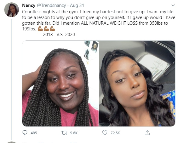 On Twitter @Trendsnancy shared her weight loss, over a two year period. The photo on the left is from 2018, showing her at 350 pounds, meanwhile the photo on the right is her, currently, at 199 pounds. Dramatic weight loss came with questions about her skin tone lightening, which she credits her diet and workout plan for.