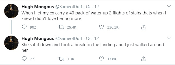 Twitter drags @SameOlDuff for comments he made about his ex-girlfriend. The man said he knew he didn't love her, anymore, when he let her carry a 40 pack of water bottles up two flights of stairs. After reading his dismissive tweets, people on Twitter have been calling him cruel and blaming black men, as a whole.