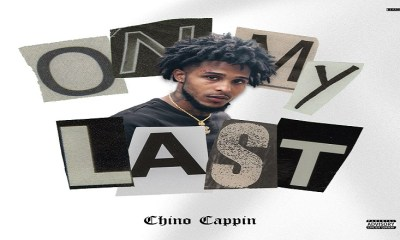 Chino Cappin On My Last