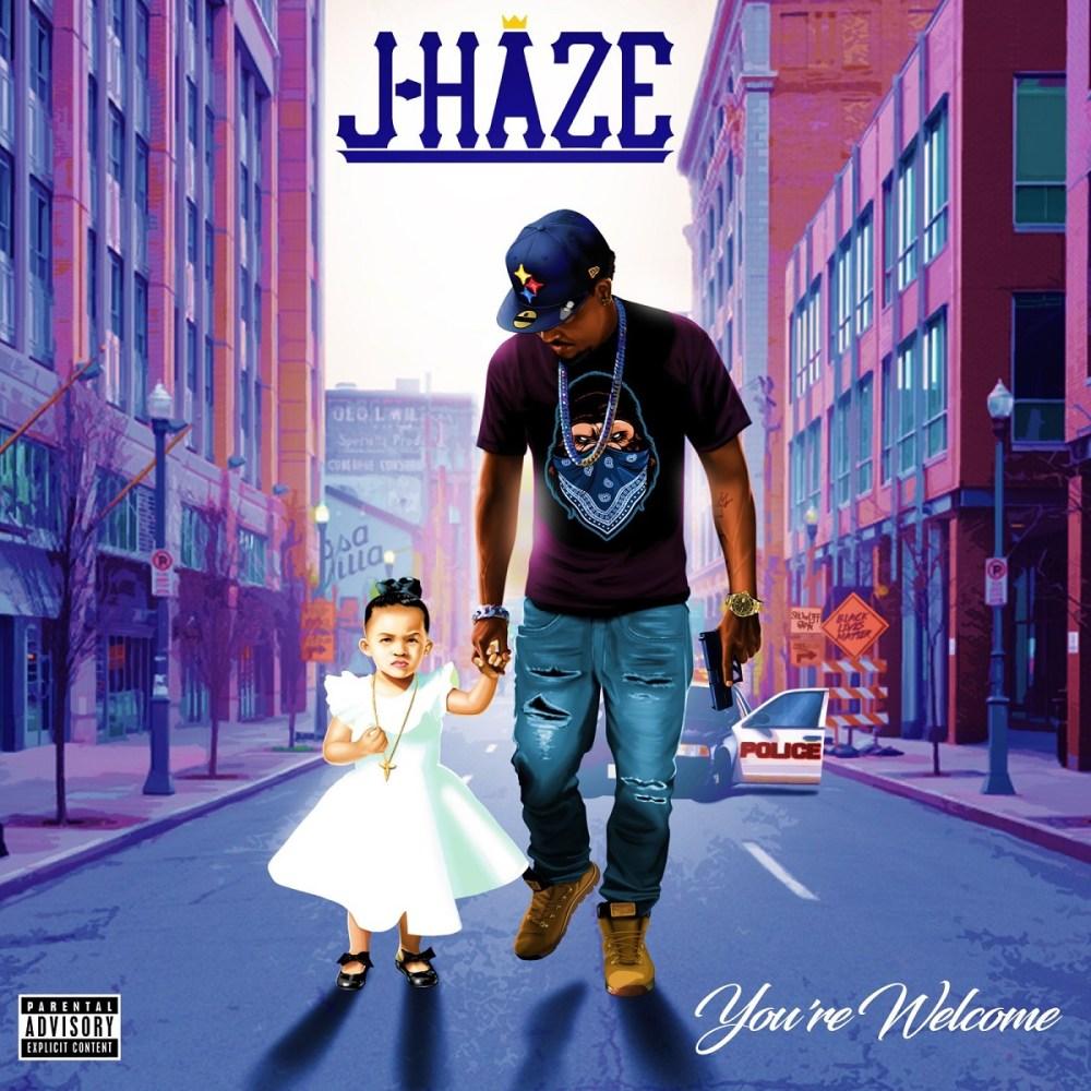 J-Haze You're Welcome