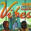 RMR new single Vibes