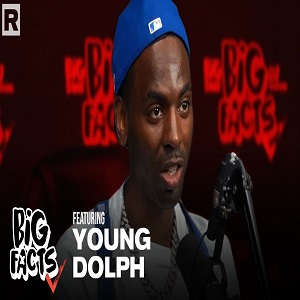 Young Dolph talks Gucci Mane, being independent, and more with Big Facts Podcast