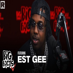 EST Gee talks growing up in the industry, past football career, and more Big Facts podcast