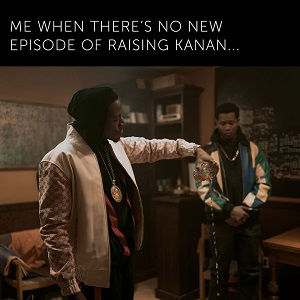 Raising Kanan will return with episode six on August 29