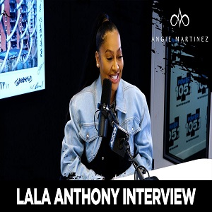 LaLa Anthony talks Carmelo divorce, says they remain friends, going to therapy, dating her DMs, and more with Angie Martinez