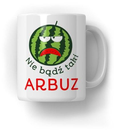 Nie-bądź-taki-Arbuz-Kubek-Prezent