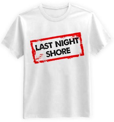 Last Night Shore