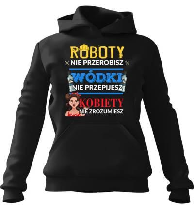 Robota, Wódka, Kobieta