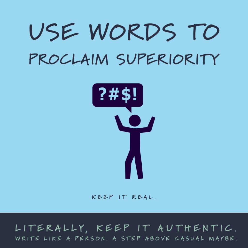 Use Words to Proclaim Superiority