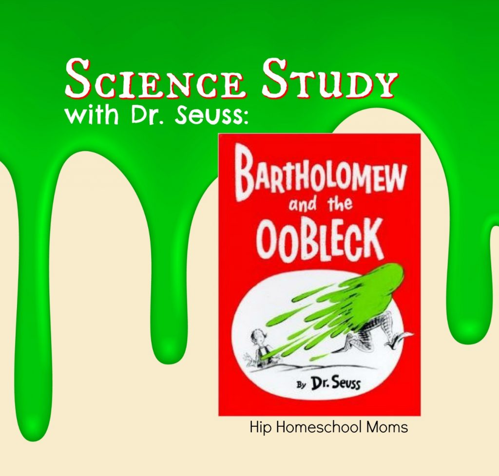 Study Science With Dr Seuss And The Oobleck