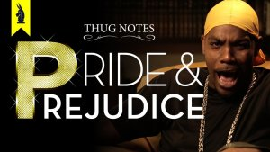 thug notes pride and prejudice